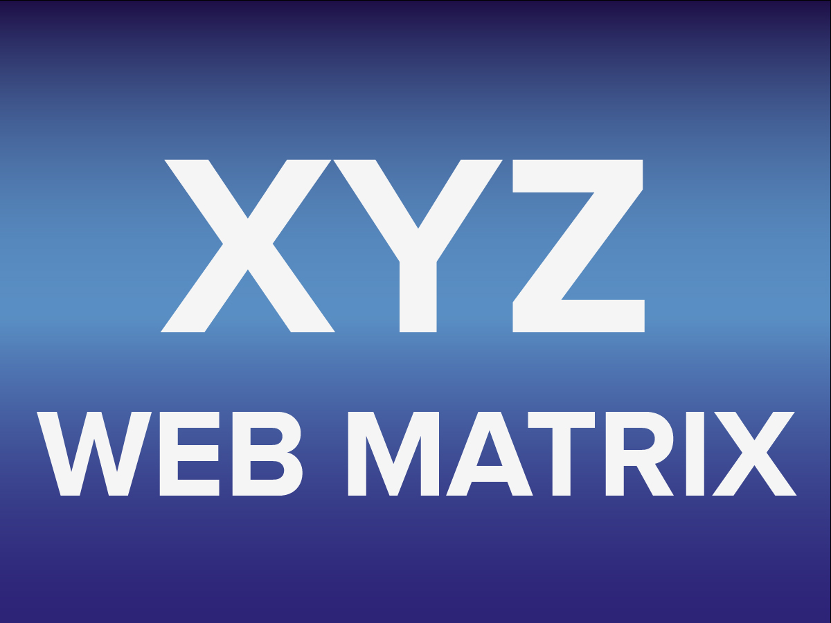 XYZ Web Matrix